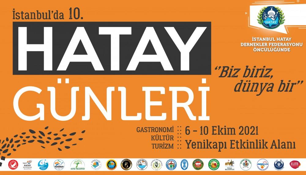 İstanbulda Hatay Günleri:6-10 Ekim 2021