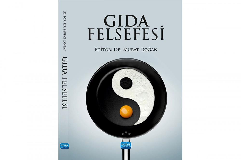 'Gıda Felsefesi' kitabı yayınlandı
