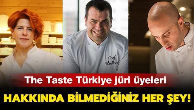 The Taste Türkiye jürileri: The Taste Türkiye jüri üyeleri kimler?