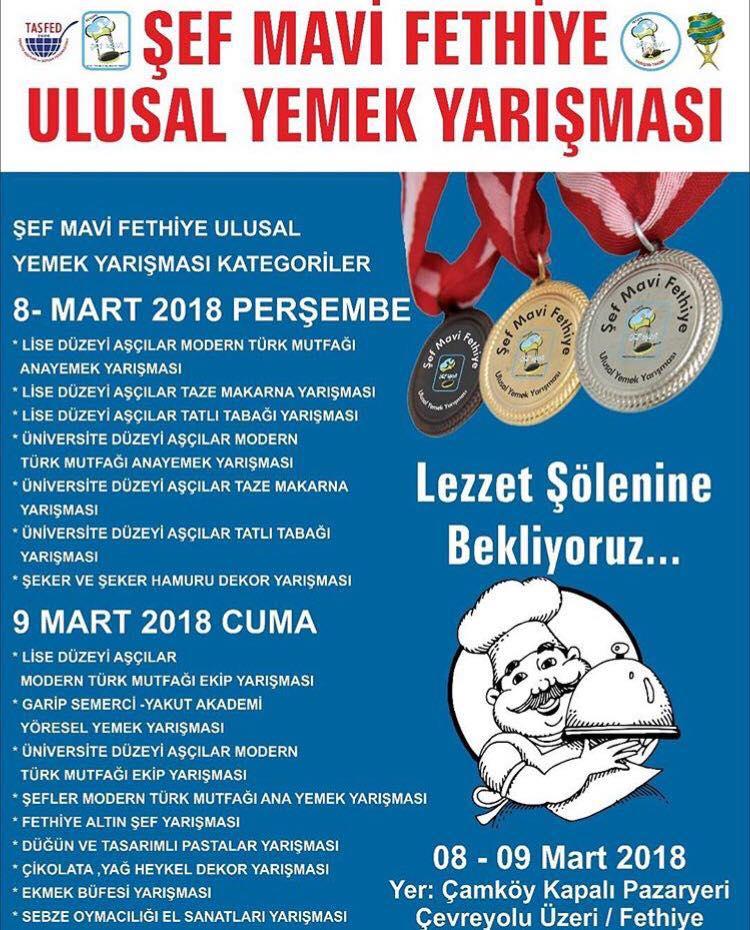 Şef Mavi Fethiye Ulusal Yemek Yarışması 8 – 9 MART 2018 Tarihinde Yapılacak