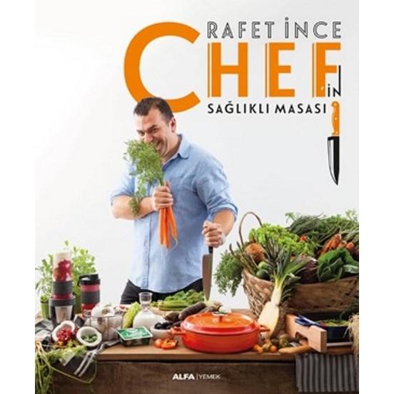 Şef Rafet İnce ile Chef in Sağlıklı Masası Raflarda...
