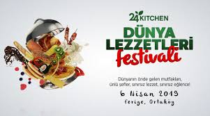 Ünlü şefler ve dünyanın lezzetleri bir arada: 24Kitchen Dünya Lezzetleri Festivali 6 Nisan da Feriye de!