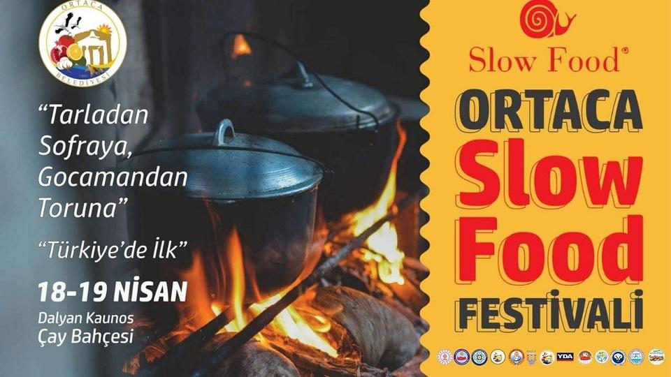 ORTACA SLOW FOOD FESTİVALİ:18-19 NİSAN 2020