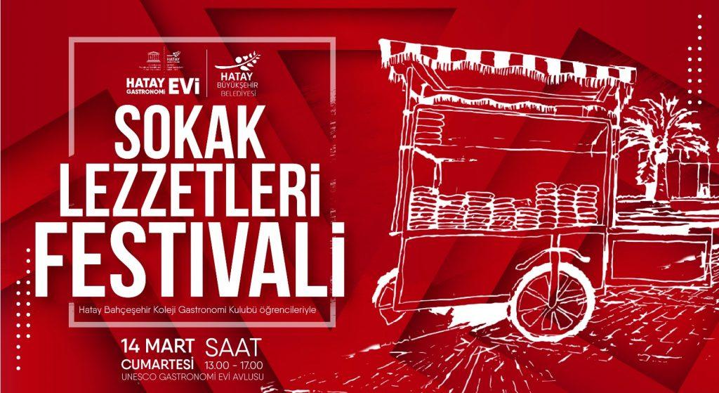 """Hatay Gastronomi Evi'nde """"Sokak Lezzetleri Festivali"""