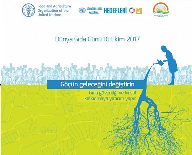 """16 Ekim Dünya Gıda Günü teması: """"Göç, gıda güvenliği ve kırsal kalkınma"""""""