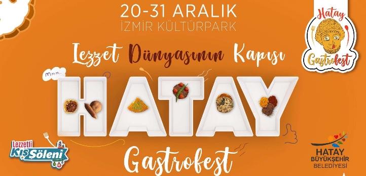 İzmir Gastronomi Festivali Hatay Lezzetli Kış Şöleni 2019 başladı