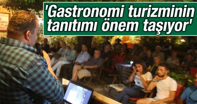 Emrah Köksal Sezgin-Gastronomi turizminin tanıtımı önem taşıyor