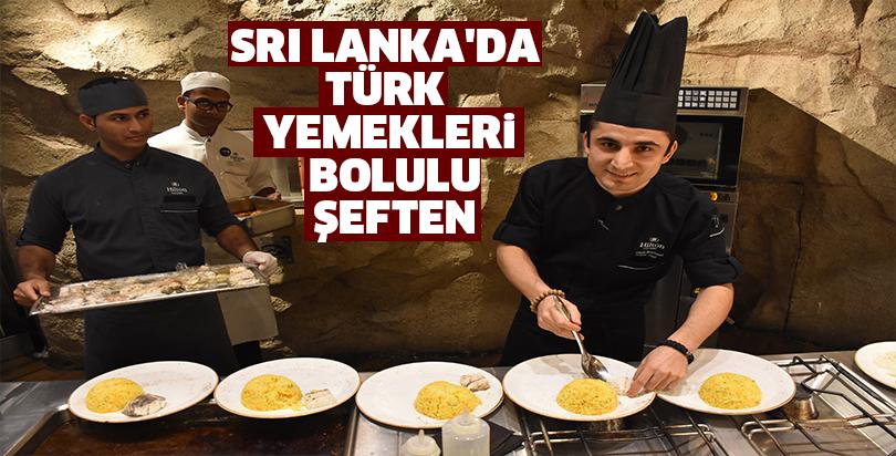 Sri Lanka da Türk yemekleri Bolulu şeften