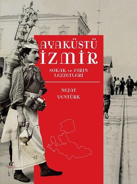 Yılın en iyi gastronomi kitabı ödülü \'Ayaküstü İzmir\'e