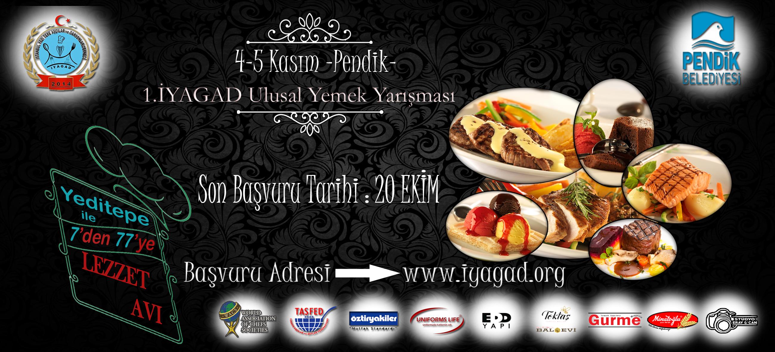 1.İyagad Ulusal Yemek Yarışması 4-5 Kasım 2017 tarihinde düzenlenecek.