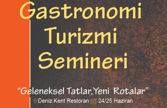 Gastronomi Turizmi Semineri İzmir'de yapılacak