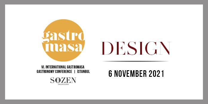 Dünyanın en önemli gastronomi konferanslarından 6. Uluslararası Gastromasa Gastronomi Konferansı 6 Kasım 2021'de gerçekleşecek